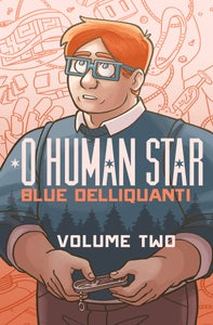 Image of O Human Star Volume Two SOFTCOVER