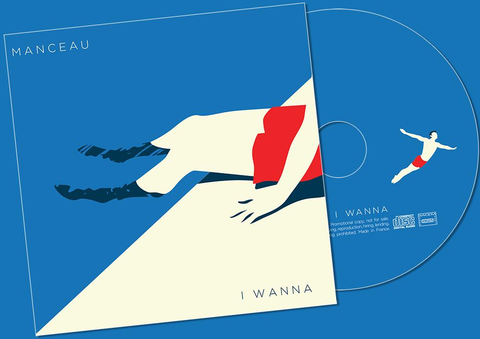 """Image of Manceau - Album """"I Wanna"""""""