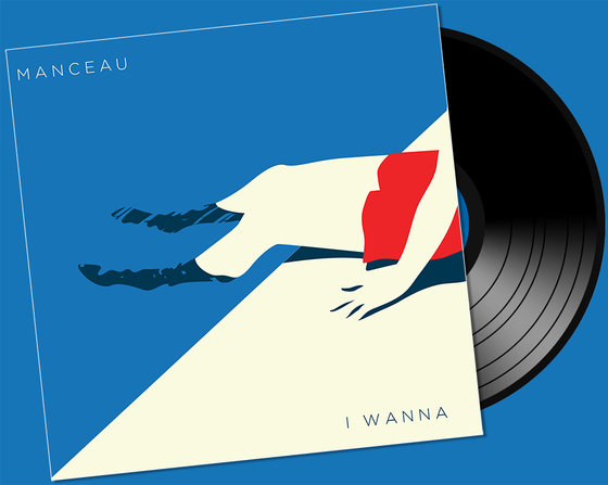 Image of Manceau - I Wanna Vinyl + Bonus tracks (Pre Order!)