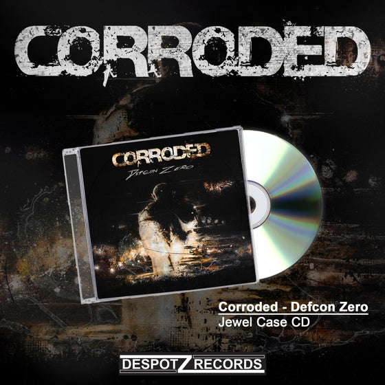 Image of Corroded - Defcon Zero (Jewel Case CD)
