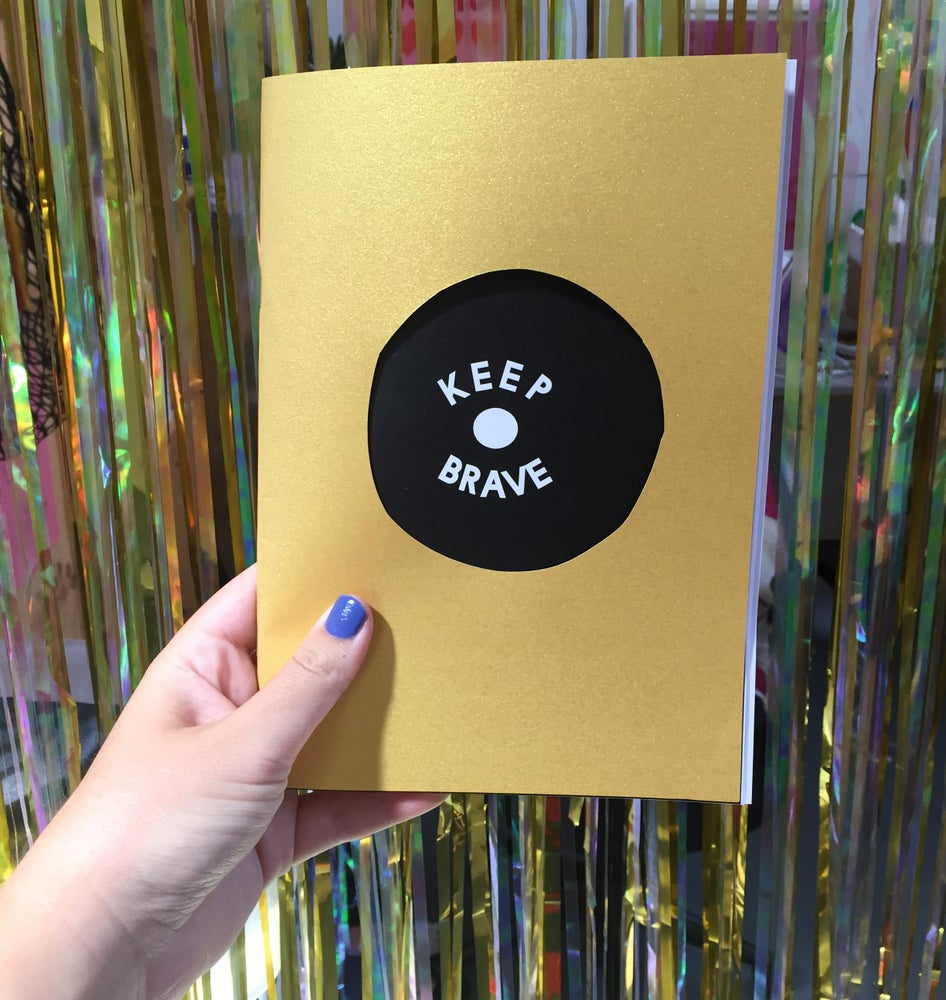 Image of Keep Brave #2 zine