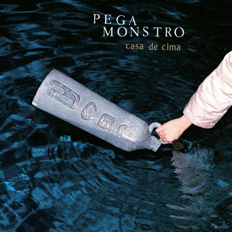 Image of PEGA MONSTRO - 'Casa De Cima' (PRE-ORDER)