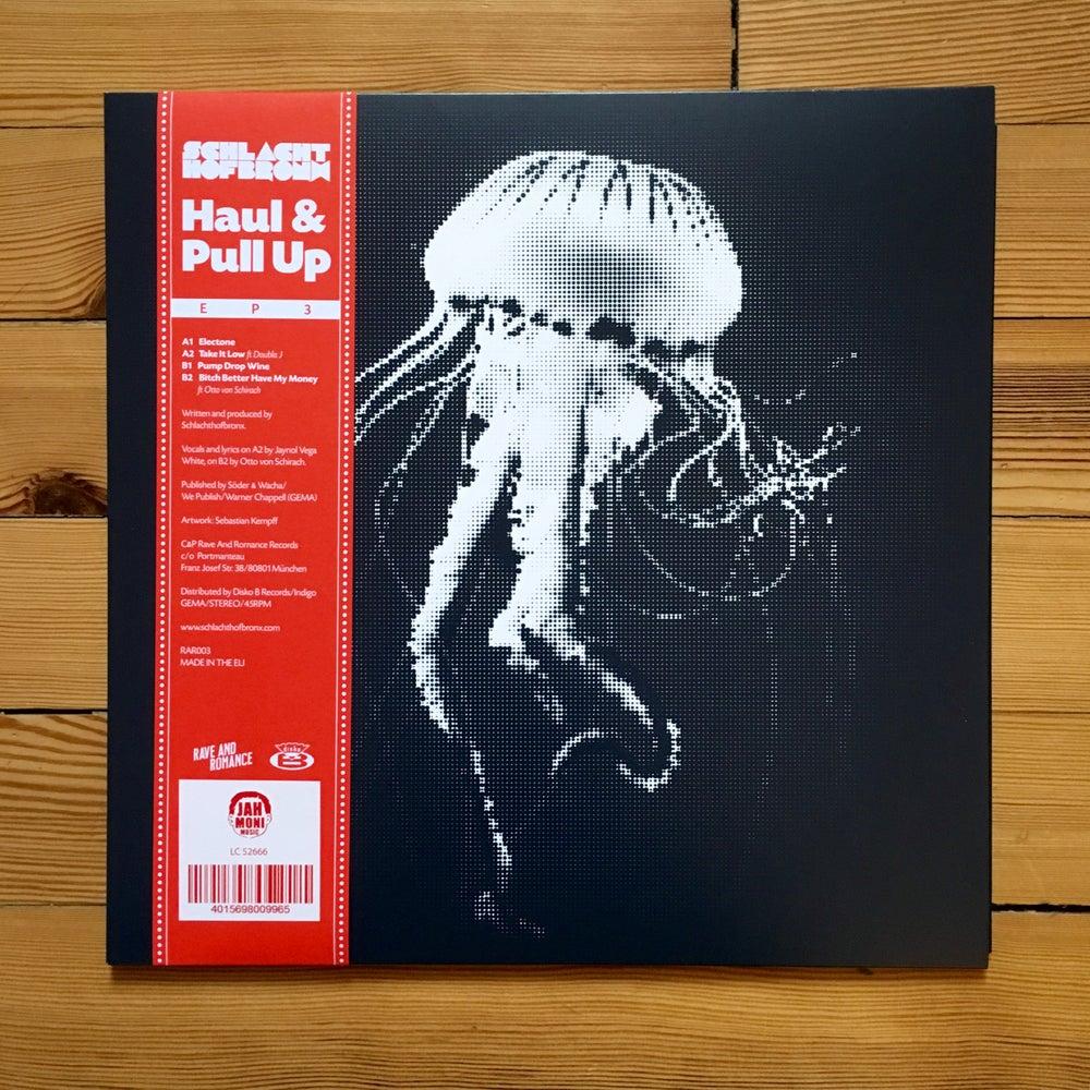 "Image of Haul & Pull Up EP3 - 12"" Vinyl RAR003"