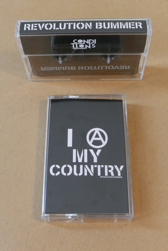 Image of Revolution Bummer - I (A) MY COUNTRY Cassette