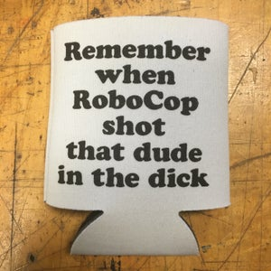 Image of RoboCop - beer koozie