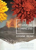 Image of To Love the Coming End