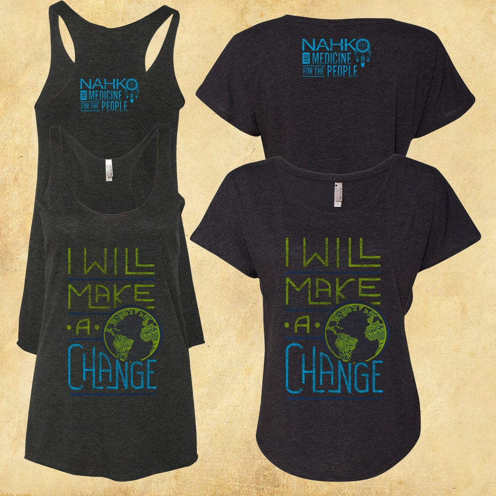 Image of I Will Make A Change - Womens Tank Top / Dolman