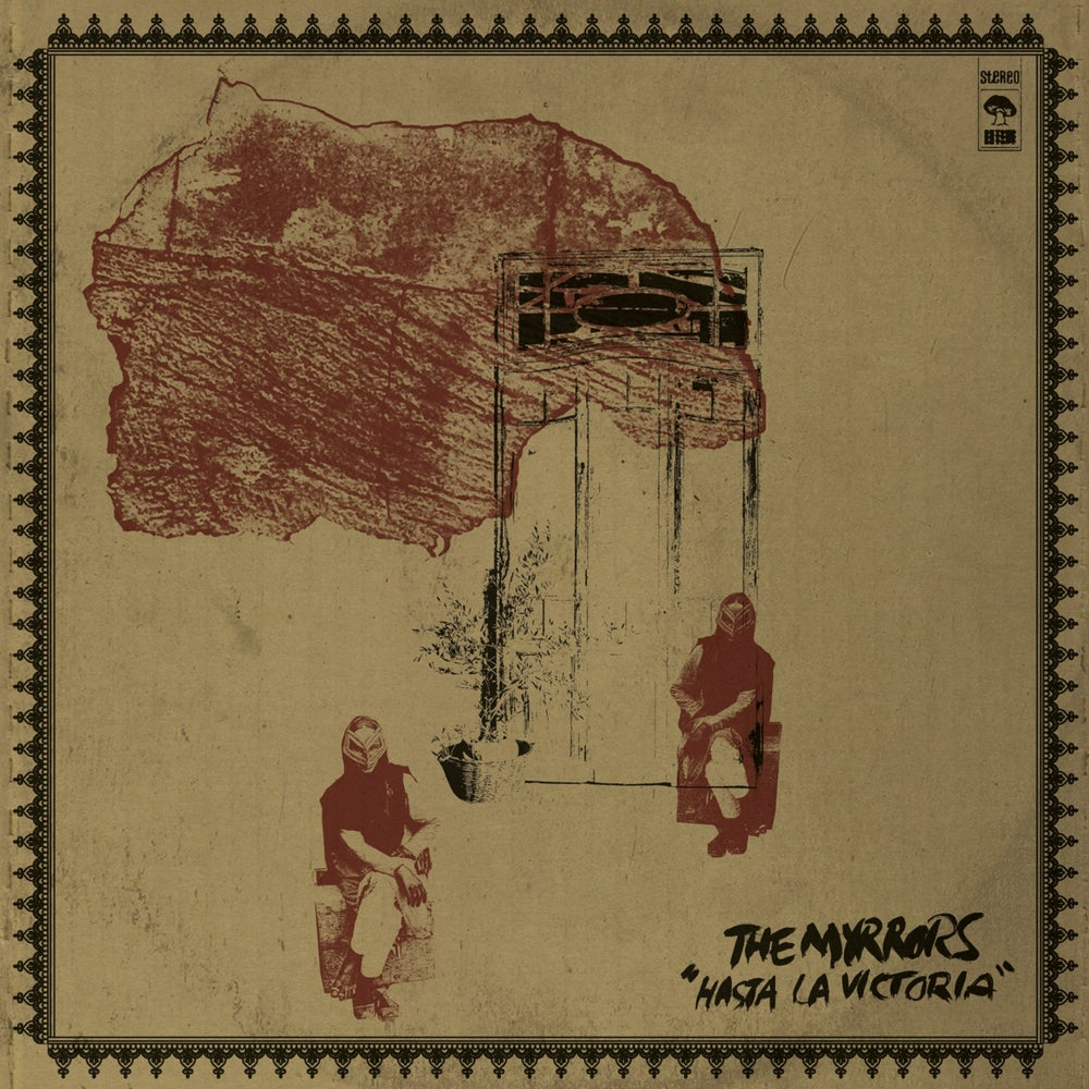 Image of The Myrrors - Hasta La Victoria (PRE-ORDER)