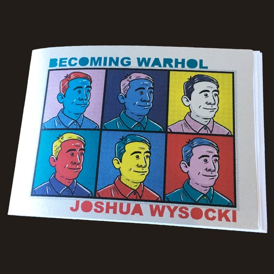 "Image of ""Becoming Warhol"" Zine"