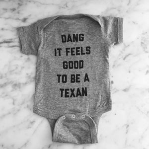 Image of ONSIE /// Dang it feels good to be a Texan
