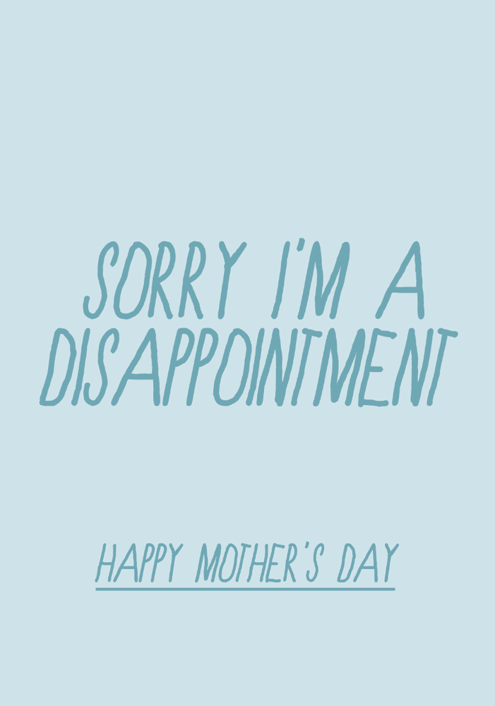 Image of mother's day - disappointment