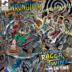 """Image of Wrongtom Meets The Ragga Twins """"In Time"""""""