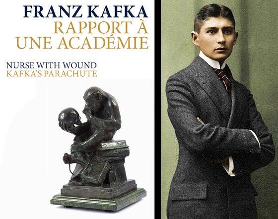 Image of A Paraître : Rapport à une Académie de Franz Kafka / Kafka's Parachute de Nurse With Wound