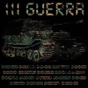"Image of III GUERRA 'S/T' 12"" MINI LP (ORDEN MUNDIAL / TRAU MEMBERS)"