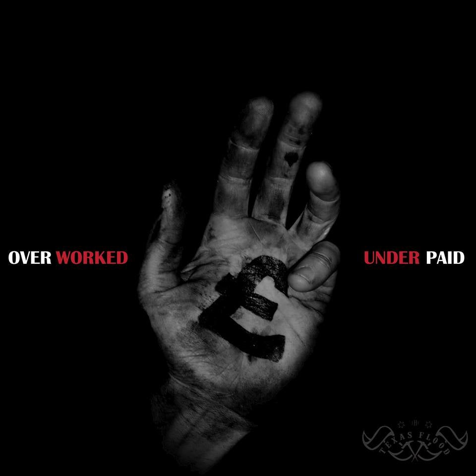 Image of OVER WORKED & UNDER PAID - ALBUM