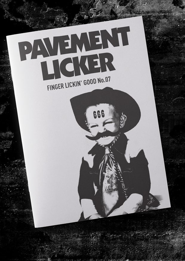 Image of Pavement Licker No.07