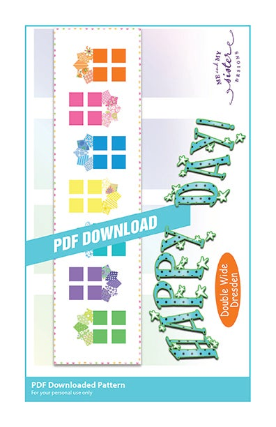 Image of Happy Day! - Double Wide Dresden PDF pattern