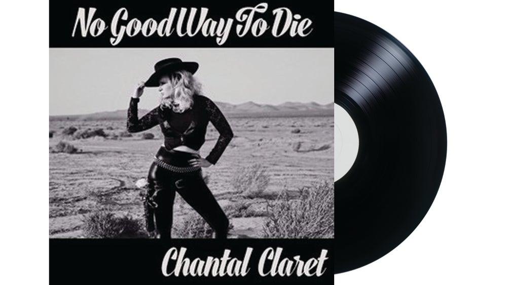 Image of Chantal Claret - No Good Way To Die (EP)