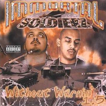 """Image of Immortal Soldierz """"Without Warnin 1.5"""" Debut Album"""