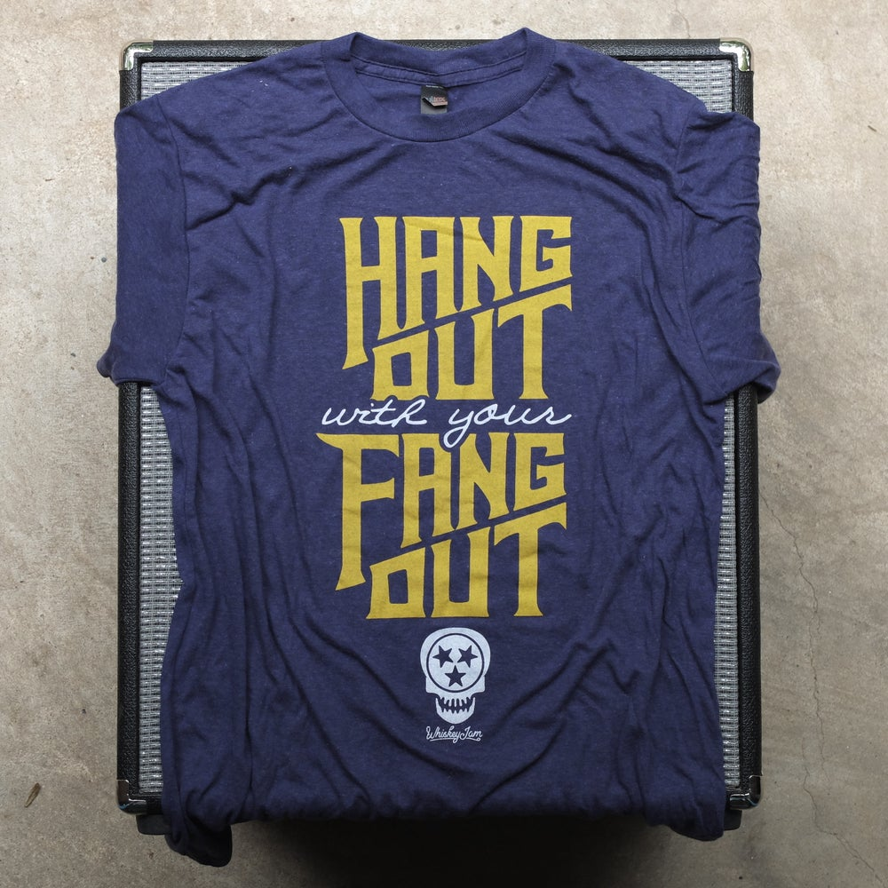 Image of Hang Out With Your Fang Out