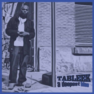 """Image of TABLEEK """"A DEEPEST BLUE"""" Limited Blue Colored Vinyl LP"""