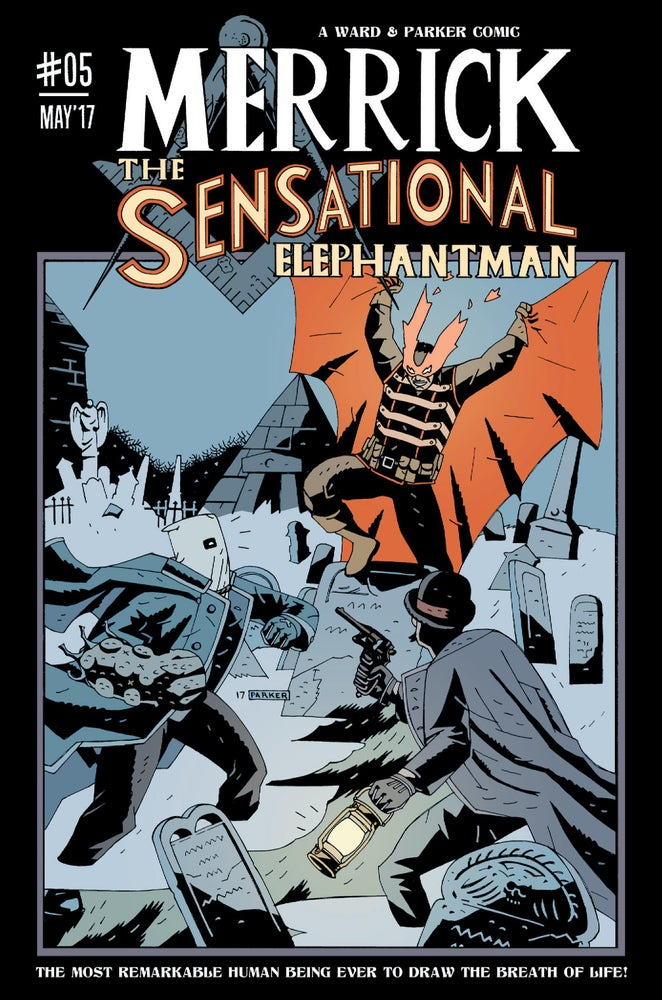 Image of Merrick: The Sensational Elephantman #05 (PHYSICAL)