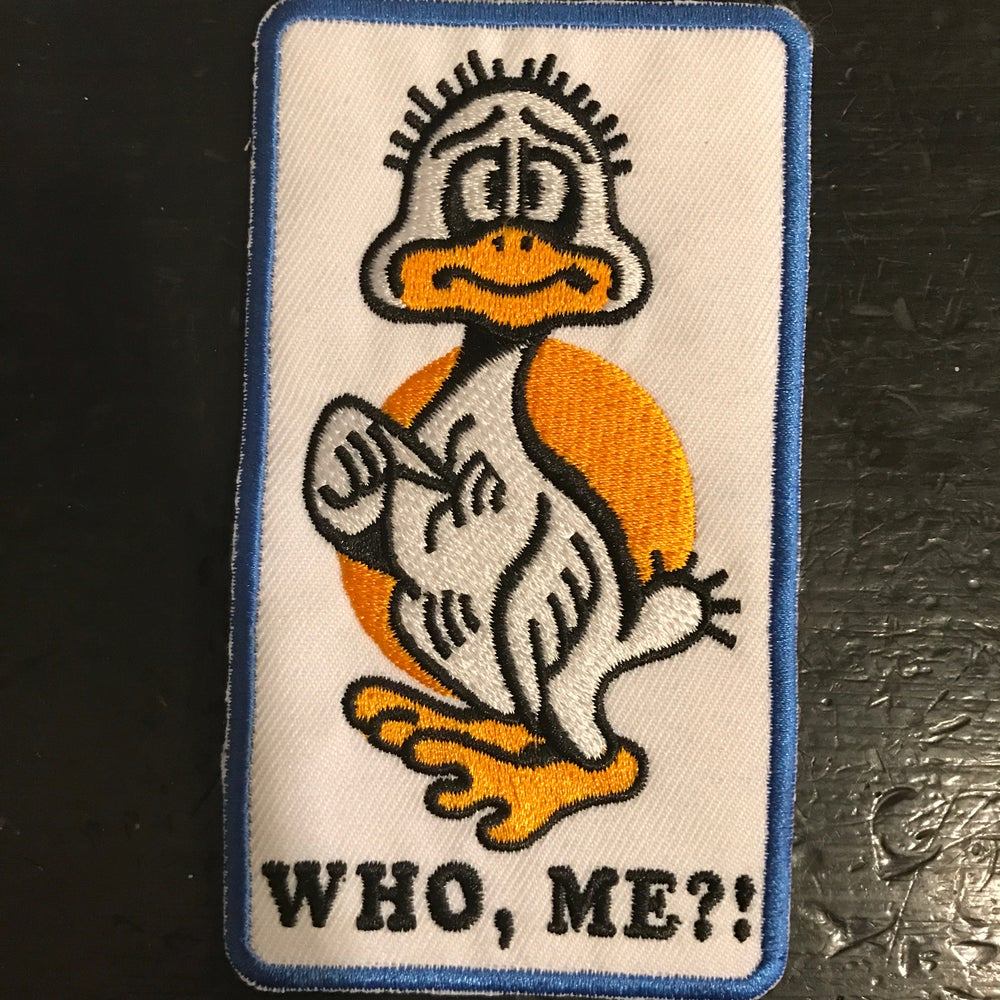 Image of WHO, ME?! DUCK PATCH