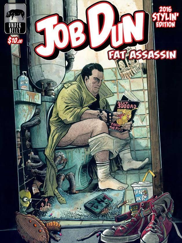 Image of Job Dun, Fat Assassin 2016 Stylin' Edition
