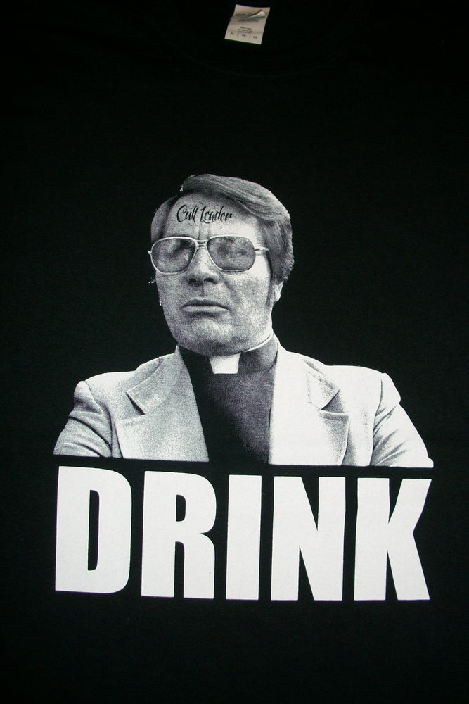 Image of CULT LEADER JIM JONES DRINK T SHIRT