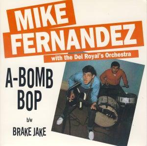 "Image of 7"" Mike Fernandez : A-Bomb Bop.  Killer Diller Repro."
