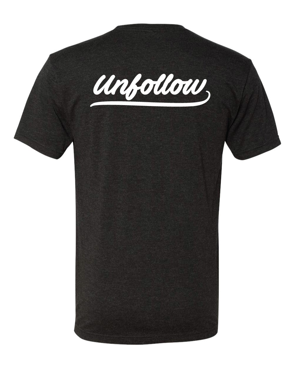 Image of Unfollow Tee
