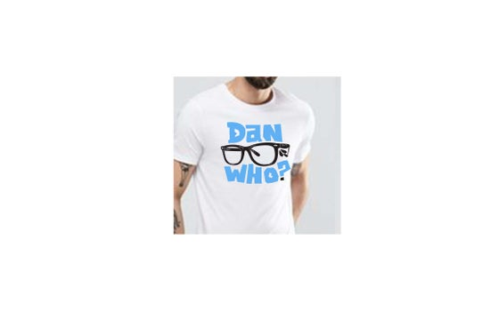 Image of Dan Who? White T-Shirt