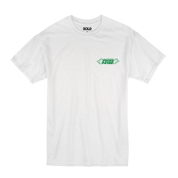 Image of FU PAY ME T-SHIRT