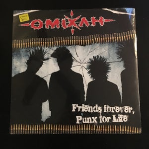 "Omixah ""Friends forever, Punx for life"" 12"" - Boulevard Trash"