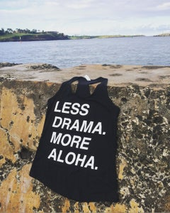 Image of Less Drama More Aloha Racerback Tank