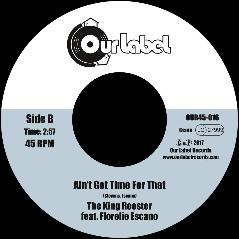 """Image of OUT NOW 7"""" The King Rooster: Gator Jerky b/w Ain't Got Time For That (OUR45-016)"""