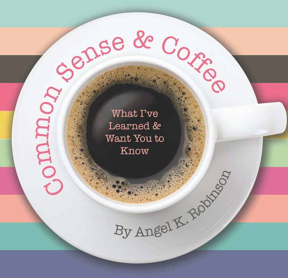 Image of Common Sense and Coffee - Book by Angel Robinson