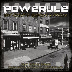 "Image of POWERULE ""Glorify N Praise"" & ""Get Right"" ft. Sonny Banks 7"" Vinyl (Limited Edition)"