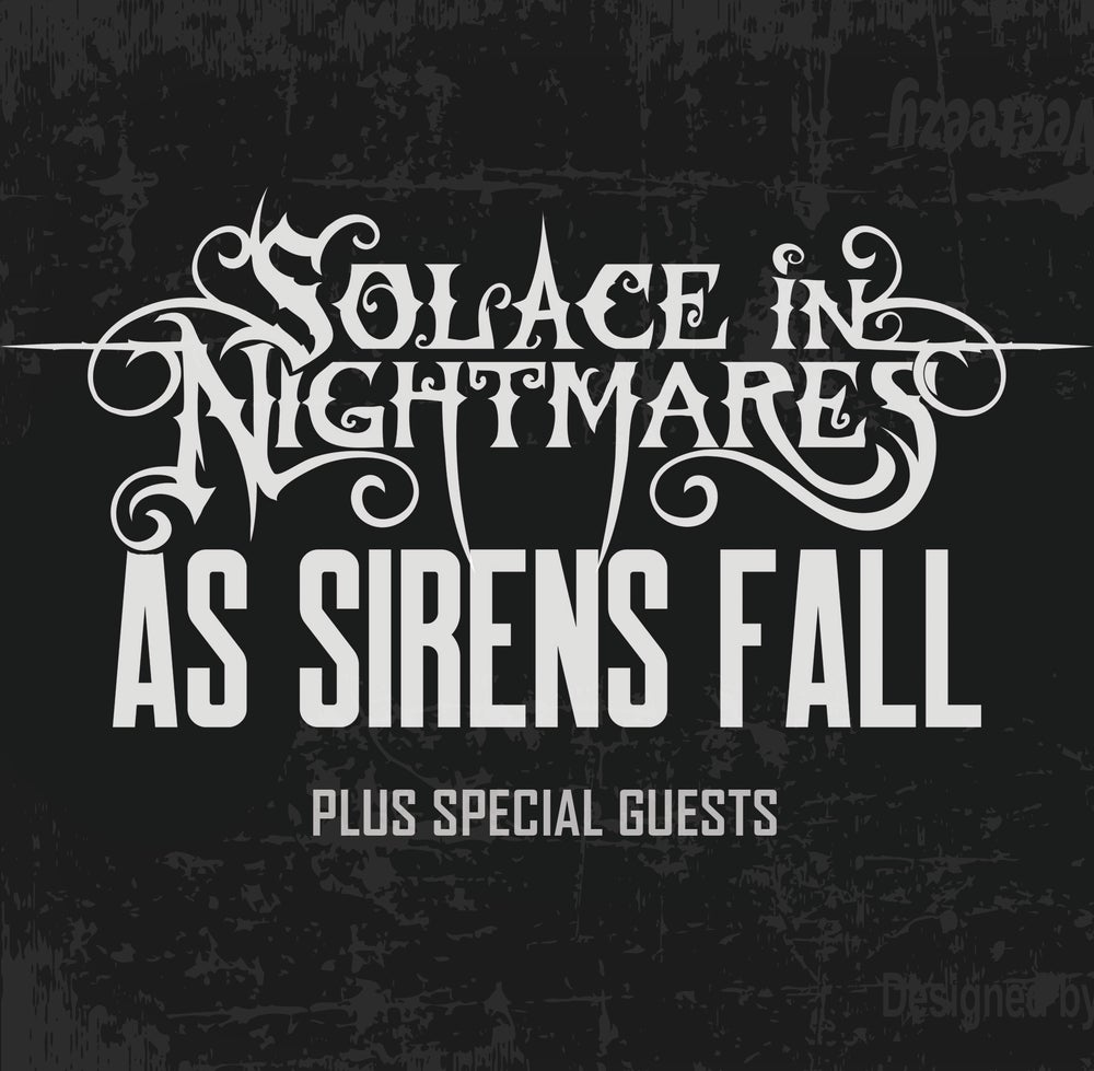 Image of Solace in Nightmares // As Sirens Fall + Support - placeholderANDOVER 1st July