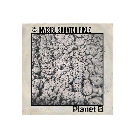 "Image of INVISIBL SKRATCH PIKLZ X PLANET B SPLIT 7"""
