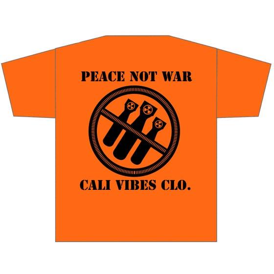 Image of **NEW** PEACE NOT WAR ORANGE SHIRT