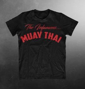 Image of The Infamous East Coast Muay Thai T