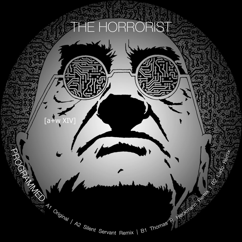 Image of [a+w XIV] The Horrorist - Programmed 12""