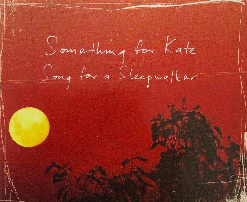 Image of Something for Kate - 'Song for a Sleepwalker' CD single original