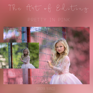 Image of The Art of Editing - Pretty in Pink