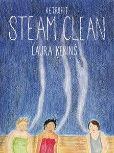 Image of Steam Clean by Laura Ķeniņš