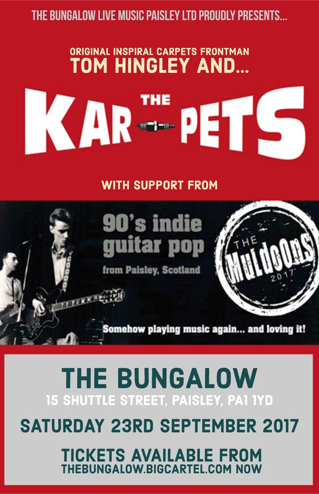 Image of The Kar-pets Ft. Tom Hingley + The Muldoons