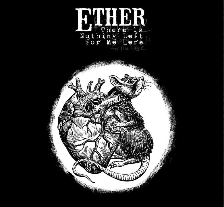 Image of Ether - There is Nothing Left for me Here Vinyl and/Or CD
