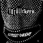 Image of Totälickers - Street D-Beat 7''