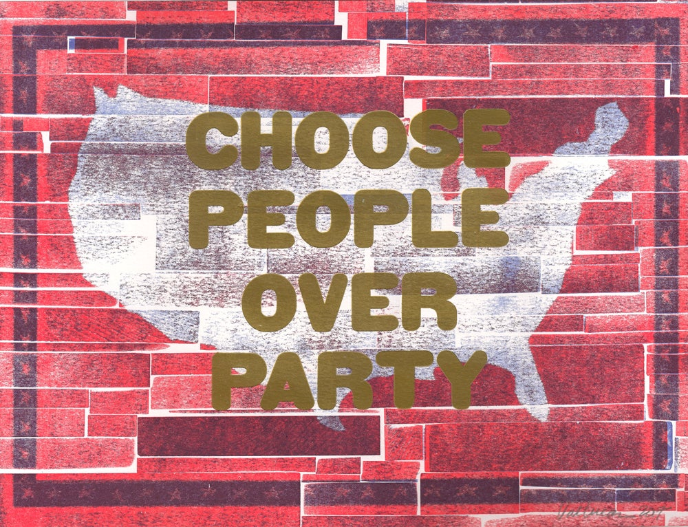 Image of Choose People Over Party Print